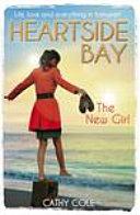 Heartside Bay 1: The New Girl