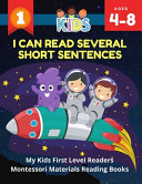 I Can Read Several Short Sentences  My Kids First Level Readers Montessori Materials Reading Books