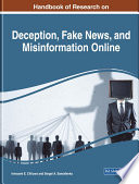 Handbook Of Research On Deception Fake News And Misinformation Online