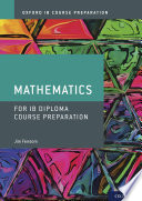 Oxford IB Diploma Programme: IB Course Preparation Mathematics