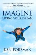 Imagine Living Your Dream