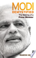 Modi Demystified  The Making of a Prime Minister