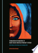 Transcultural Encounters In South Asian American Women S Fiction