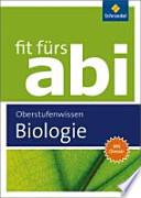 Fit fürs Abi  : Biologie / [Michael Walory ; Karlheinz Uhlenbrock]. Oberstufenwissen. ...