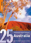 25 Ultimate Experiences  Australia