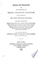 Scenes and characters from the writings of Thomas Babington Macaulay. To which is prefixed a short account of the life of the author, by R.H. Horne