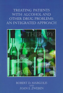 Treating Patients with Alcohol and Other Drug Problems