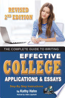 The Complete Guide to Writing Effective College Applications   Essays