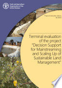 """Terminal evaluation of the project """"Decision Support for Mainstreaming and Scaling Up of Sustainable Land Management"""""""