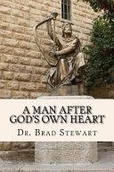 A Man After God s Own Heart