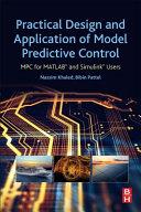 Practical Design and Application of Model Predictive Control Book