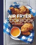 Good Housekeeping Air Fryer Cookbook Book PDF
