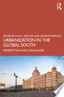 Urbanization in the Global South