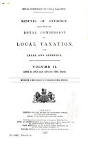 Minutes of Evidence Taken Before the Royal Commission on Local Taxation