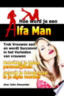Hoe Word Je Een Alfa Man Book PDF