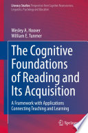 The Cognitive Foundations of Reading and Its Acquisition