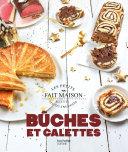 Pdf Bûches et galettes Nouvelle édition Telecharger