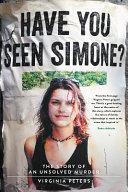Have You Seen Simone?