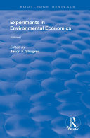 Experiments in Environmental Economics