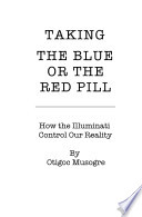 Taking the Blue or the Red Pill