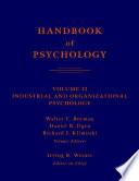 Handbook of Psychology, Industrial and Organizational Psychology