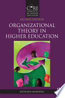 Organizational Theory In Higher Education Book PDF