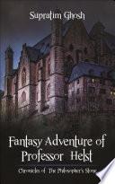 Fantasy Adventure of Professor Helst