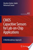 CMOS Capacitive Sensors for Lab on Chip Applications