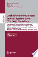 On The Move To Meaningful Internet Systems 2006 Otm 2006 Workshops Book PDF