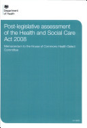 Post legislative assessment of the Health and Social Care Act 2008