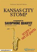 Kansas City Stomp   Saxophone Quartet score   parts