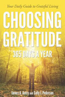 Choosing Gratitude Three Hundred Sixty-five Days a Year