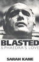 Blasted & Phaedra's Love