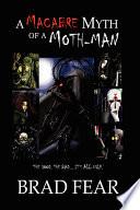 A Macabre Myth of a Moth-Man
