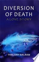 Diversion Of Death
