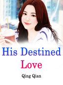 His Destined Love