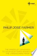 Philip Jose Farmer SF Gateway Omnibus