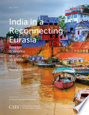 India in a Reconnecting Eurasia