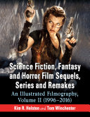 Pdf Science Fiction, Fantasy and Horror Film Sequels, Series and Remakes