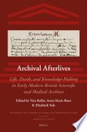 Archival Afterlives