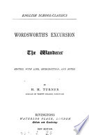 Wordsworth s Excursion  The wanderer  ed  with life  intr  and notes by H H  Turner