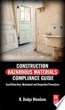 Construction Hazardous Materials Compliance Guide Book