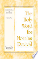 The Holy Word For Morning Revival Crystallization Study Of Leviticus Volume 2