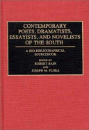 Contemporary Poets  Dramatists  Essayists  and Novelists of the South