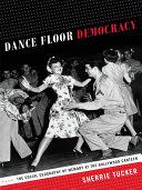 Dance Floor Democracy [Pdf/ePub] eBook