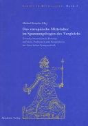 Das europ  ische Mittelalter im Spannungsbogen des Vergleichs