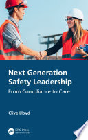 Next Generation Safety Leadership