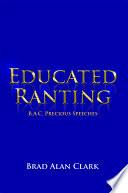 Educated Ranting