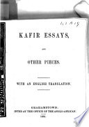 Kafir Essays And Other Pieces With An Engl Tr Chiefly By W Greenstock