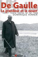 Pdf De Gaulle la Grandeur et le Neant Telecharger